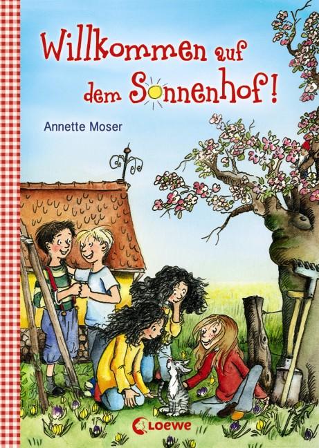 Sommer auf dem Sonnenhof 1 Annette Moser 9783785578049