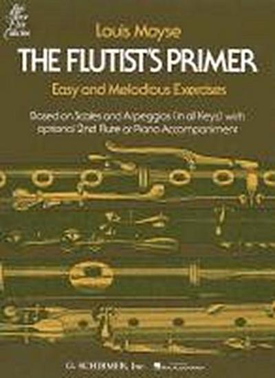 The Flutist's Primer: Easy and Melodious Exercises