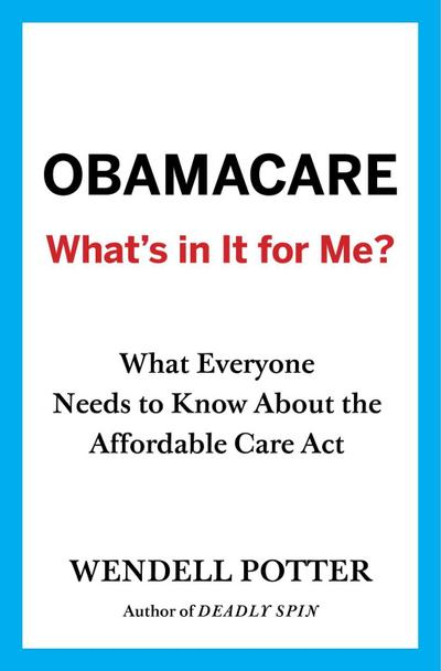 Obamacare: Whats in It for Me?