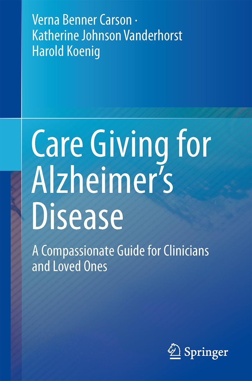 Care Giving for Alzheimer's Disease Verna Benner Carson