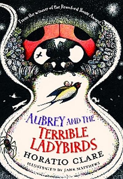 Aubrey and the Terrible Ladybirds