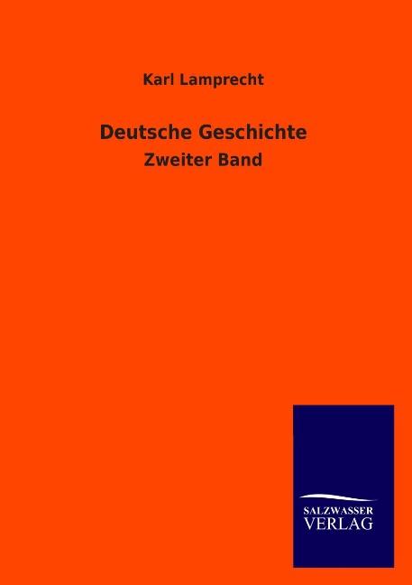 Deutsche Geschichte, Karl Lamprecht