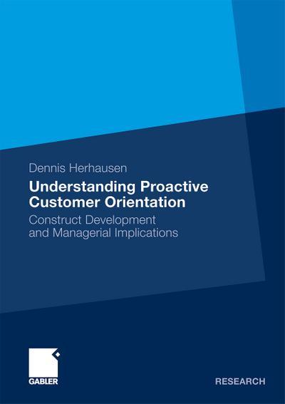 Understanding Proactive Customer Orientation