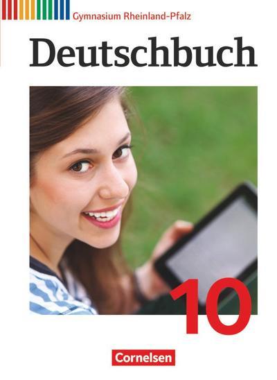 Deutschbuch Gymnasium 10. Schuljahr - Rheinland-Pfalz - Schülerbuch