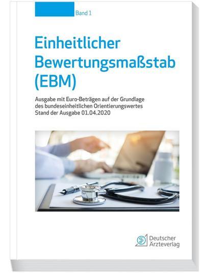 Einheitlicher Bewertungsmaßstab (EBM) Stand 01.04.2020: Ausgabe mit Euro-Beträgen auf der Grundlage des bundeseinheitlichen Orientierungswertes: Band ... Leistungen der Kapitel 31 und 36 (Anhang2)