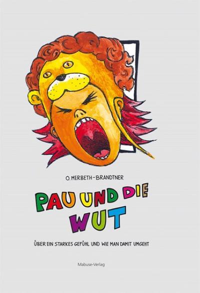 Pau und die Wut