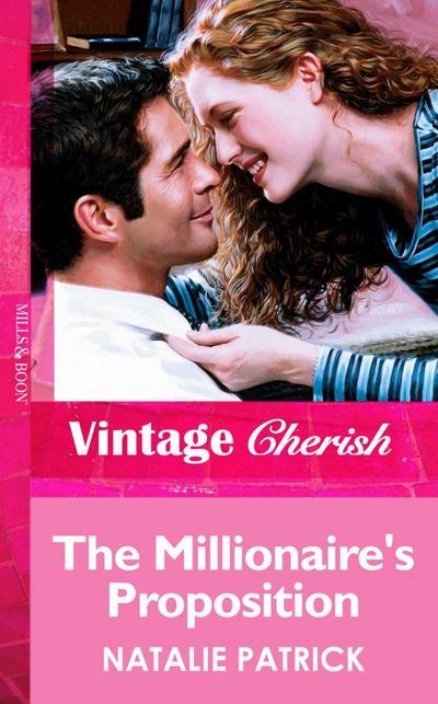 The Millionaire's Proposition (Mills & Boon Vintage Cherish)