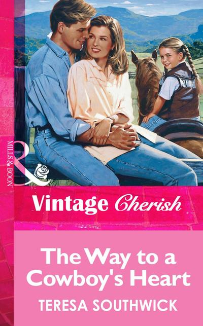 The Way to a Cowboy's Heart (Mills & Boon Vintage Cherish)