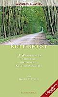 Kottenforst; 13 Wanderungen durch eine historische Kulturlandschaft; Deutsch; 15 Karten