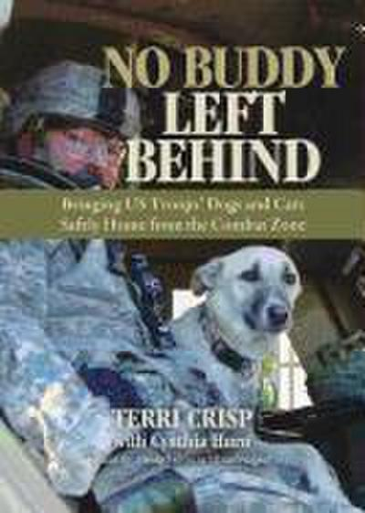 No Buddy Left Behind: Bringing US Troops' Dogs and Cats Safely Home from the Combat Zone
