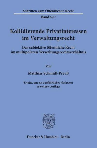 Kollidierende Privatinteressen im Verwaltungsrecht