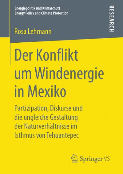 Der Konflikt um Windenergie in Mexiko