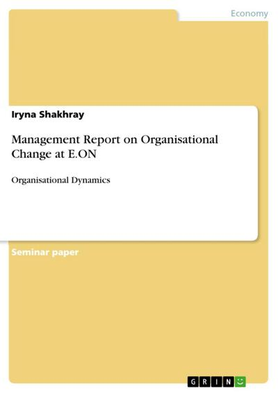 Management Report on Organisational Change at E.ON
