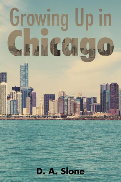 Growing up in Chicago