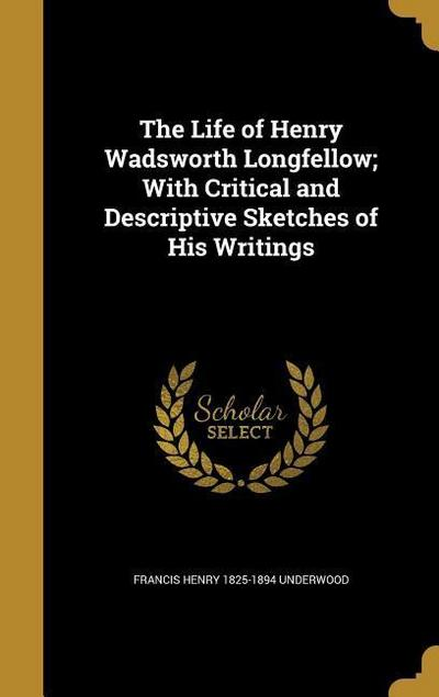 LIFE OF HENRY WADSWORTH LONGFE