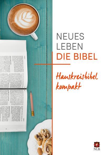 Die Bibel - Neues Leben, Hauskreisbibel kompakt