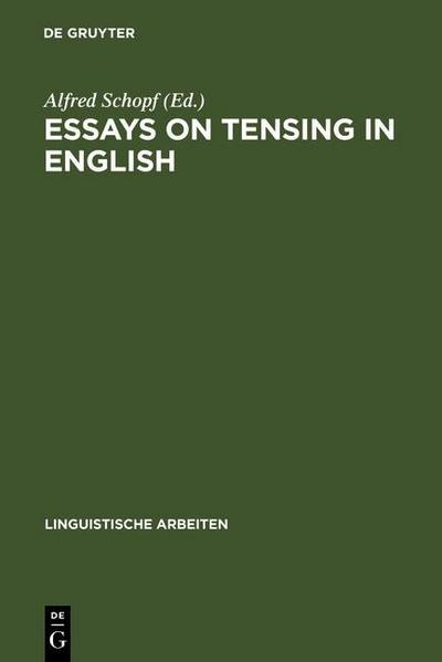 Essays on tensing in English