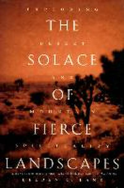 Solace of Fierce Landscapes