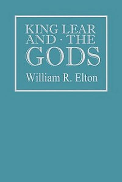 King Lear and the Gods
