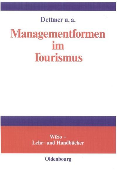 Managementformen im Tourismus