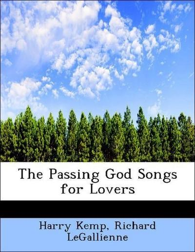 The Passing God Songs for Lovers