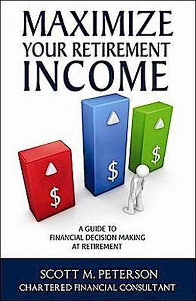 Maximize Your Retirement Income: A Guide to Financial Decision Making at Retirement