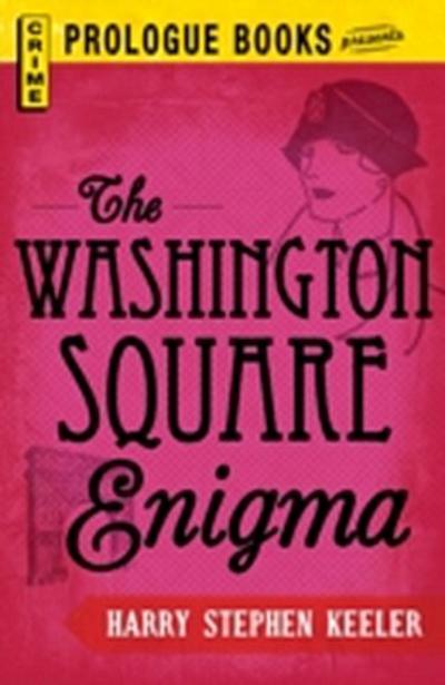 Washington Square Enigma