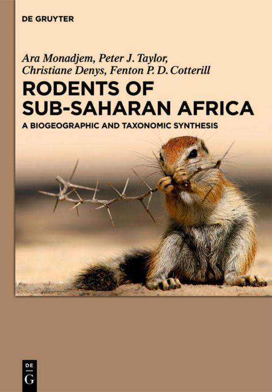 Rodents of Sub-Saharan Africa Ara Monadjem