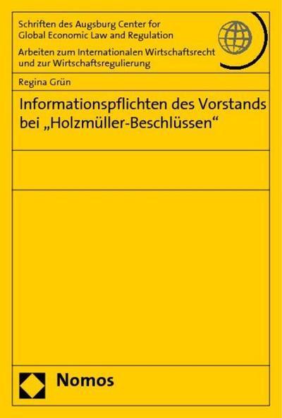 """Informationspflichten des Vorstands bei """"Holzmüller-Beschlüssen"""""""