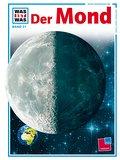 Was ist was, Band 021: Der Mond; WAS IST WAS  ...