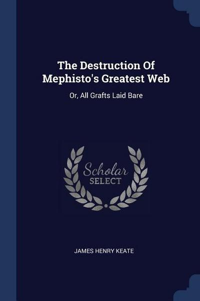 The Destruction of Mephisto's Greatest Web: Or, All Grafts Laid Bare