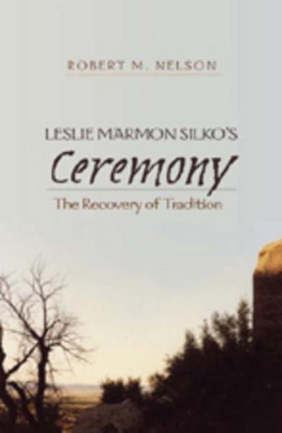 Leslie Marmon Silko's 'Ceremony'