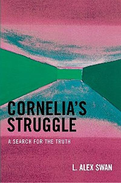 Cornelia's Struggle