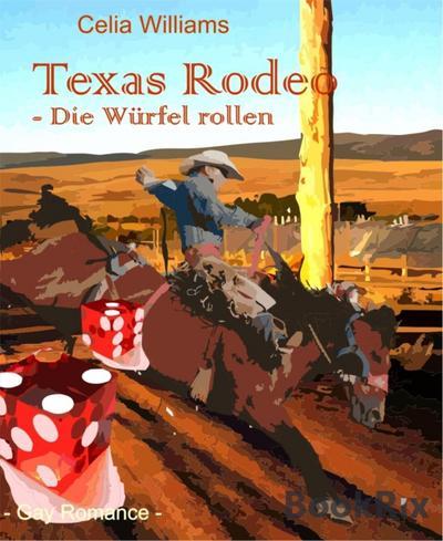Texas Rodeo - Die Würfel rollen