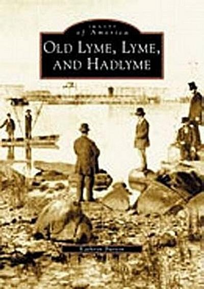 Old Lyme, Lyme and Hadlyme
