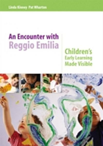 Encounter with Reggio Emilia