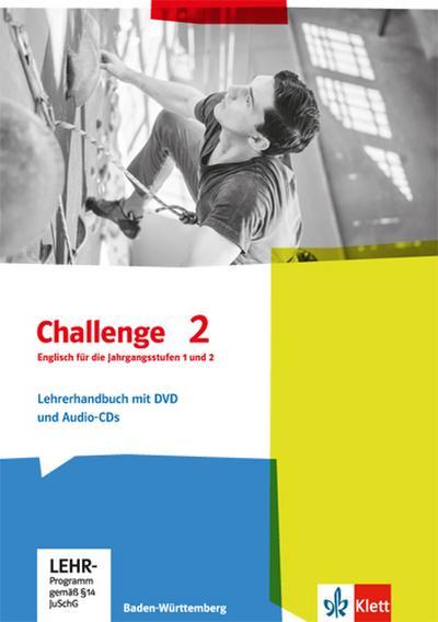 Challenge 2. Lehrerhandbuch für die Jahrgangstufen 1 und 2 mit DVD und Audio-CD