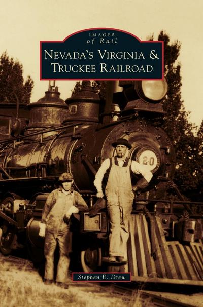 Nevada's Virginia & Truckee Railroad