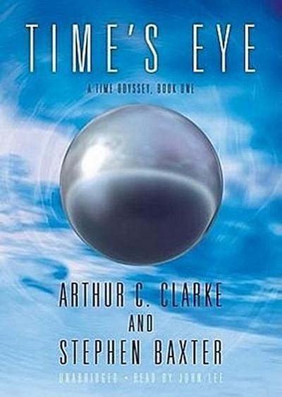 Time's Eye: A Time Odyssey, Book One