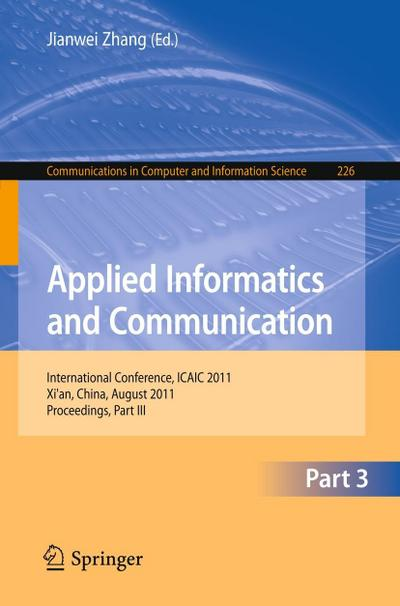 Applied Informatics and Communication, Part III