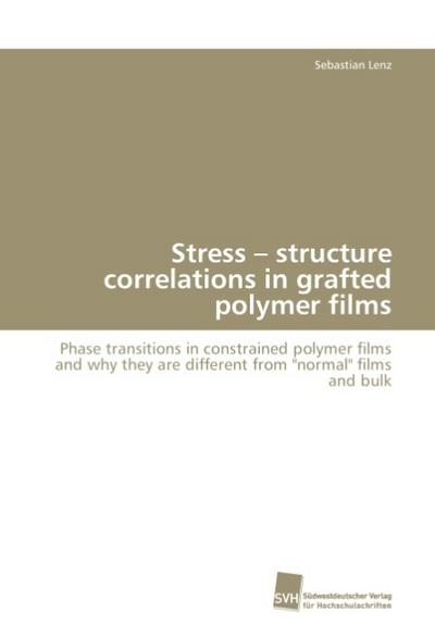 Stress - structure correlations in grafted polymer films