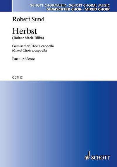 Herbst: Die Blätter fallen. gemischter Chor a cappella. Partitur. (Schott Chormusik)