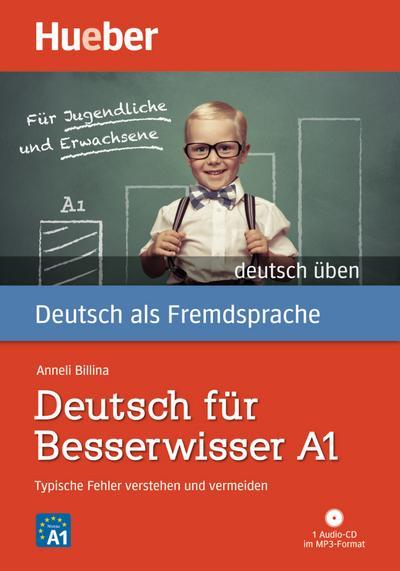 Deutsch üben Deutsch für Besserwisser A1