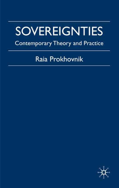 Sovereignties: Contemporary Theory and Practice