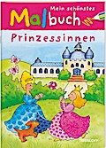 Mein schönstes Malbuch Prinzessinnen; Malbücher und -blöcke; Ill. v. Beurenmeister, Corina; Deutsch