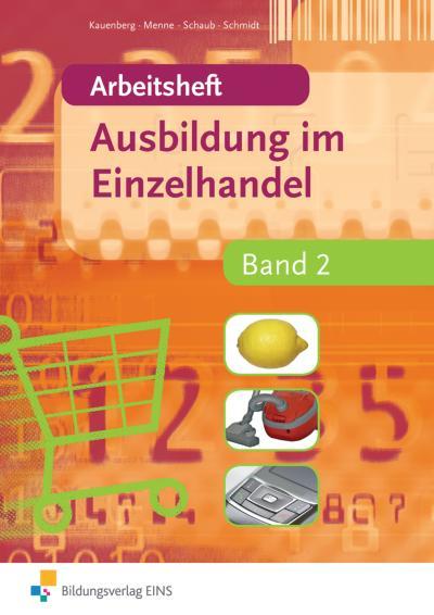 Ausbildung im Einzelhandel: Arbeitsheft Band 2