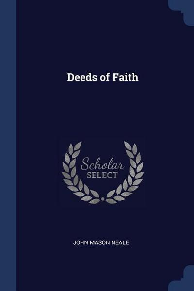 Deeds of Faith