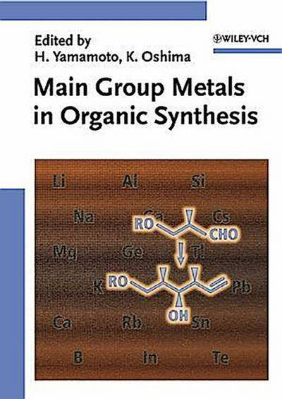 Main Group Metals in Organic Synthesis: 2 Bde.