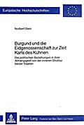 Burgund und die Eidgenossenschaft zur Zeit Karls des Kühnen
