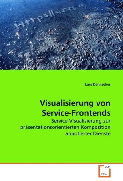 Visualisierung von Service-Frontends - Lars Dannecker